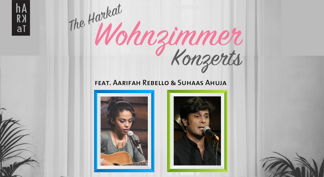 Harkat Wohnzimmer Konzert Feat Aarifah Rebello Suhaas Ahuja