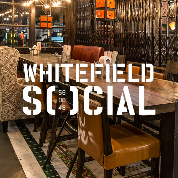 Whitefield Social Bangalore