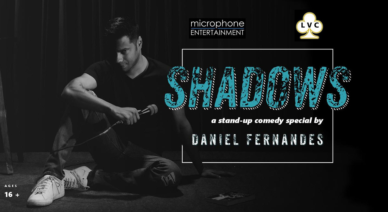 Custom Exhibition Stand Up Comedy : Book tickets to lvc presents shadows a stand up comedy