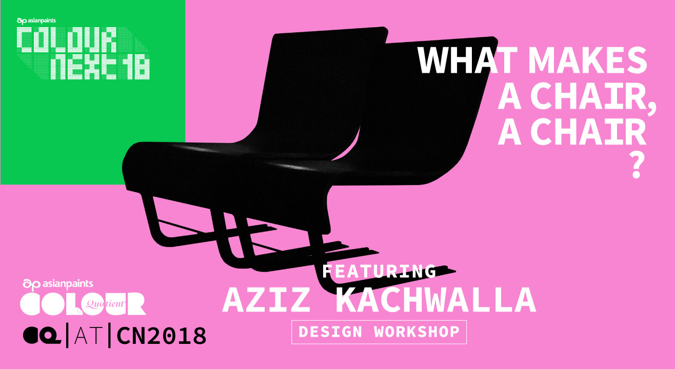 Book tickets to asian paints cq presents what makes a for Chair design workshop