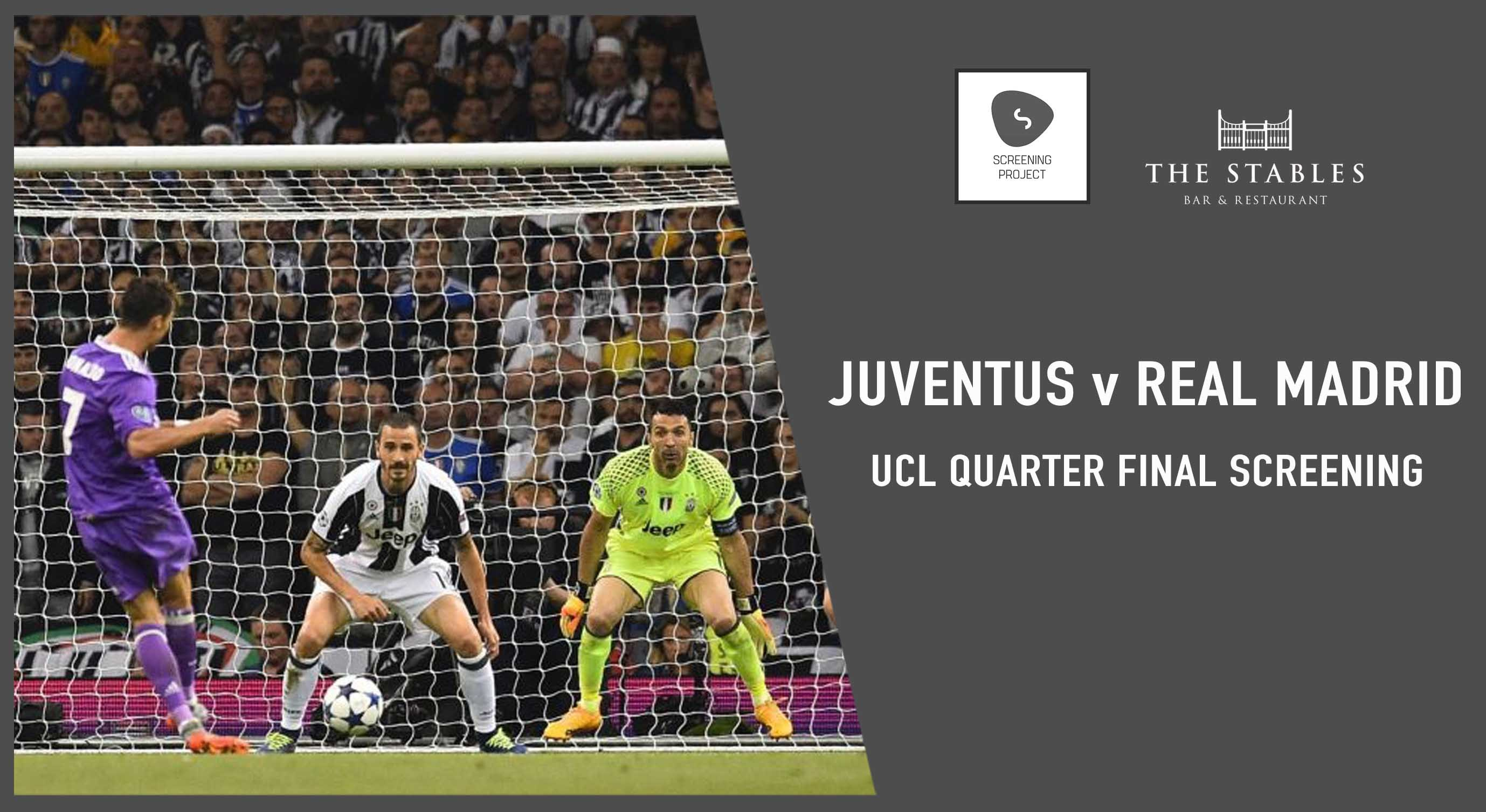 Book tickets to Juventus v Real Madrid UCL QF Screening