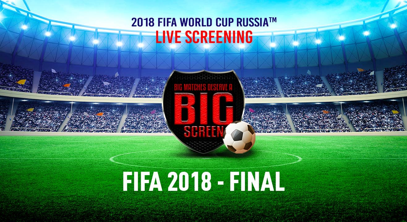 Book Tickets To Fifa World Cup Russia 2018 Final Cinepolis Dlf