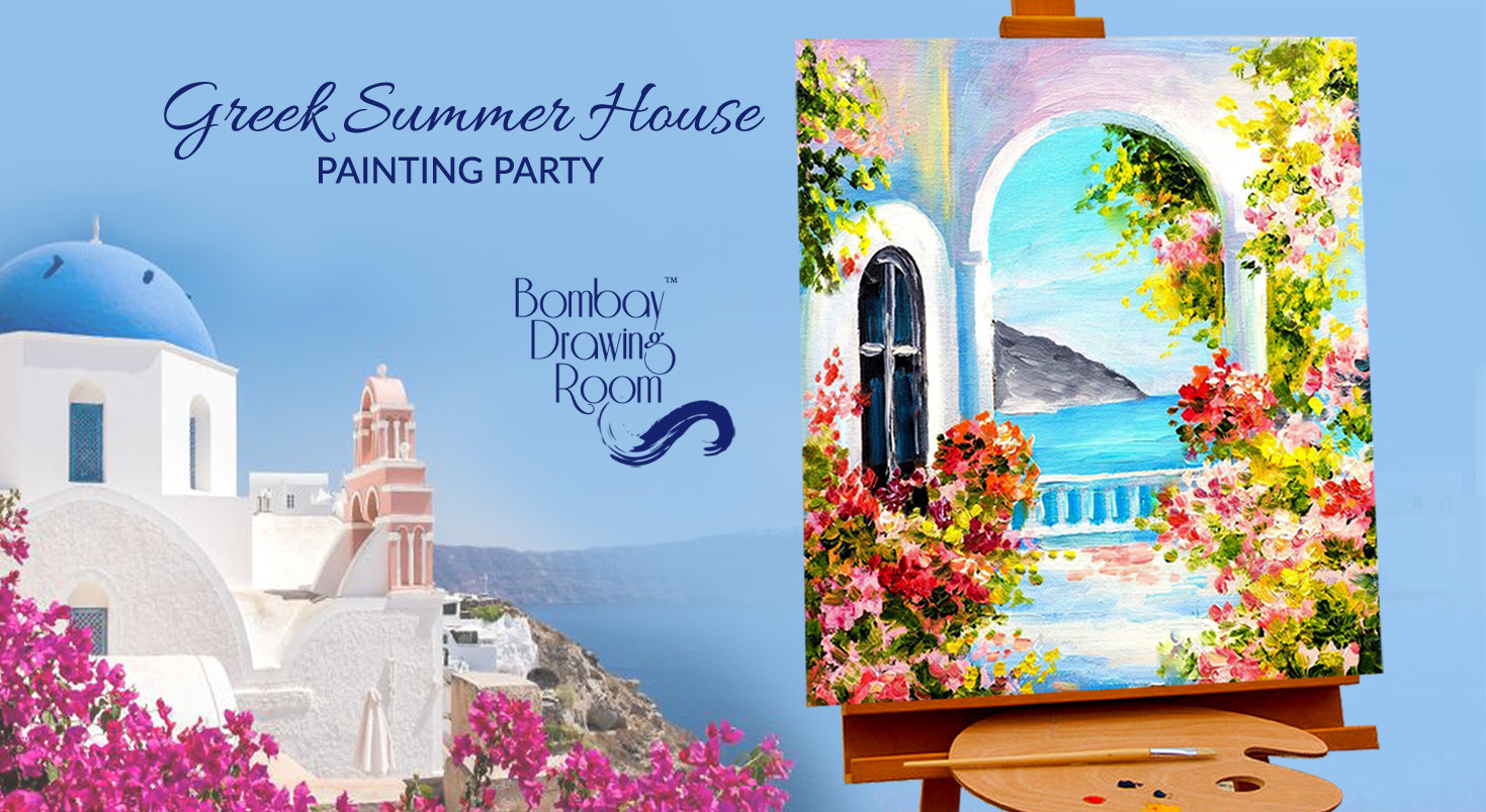 Book Tickets To Greek Summer House Painting Party By Bombay Drawing Room
