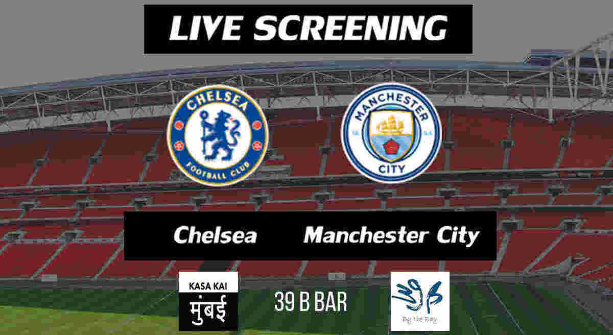 Manchester City Vs Chelsea Live: Carbao Cup Final Live Screening: Manchester City Vs