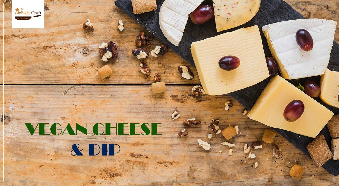 Book Vegan Cheese And Dip (Aug 2019) Event Tickets Online