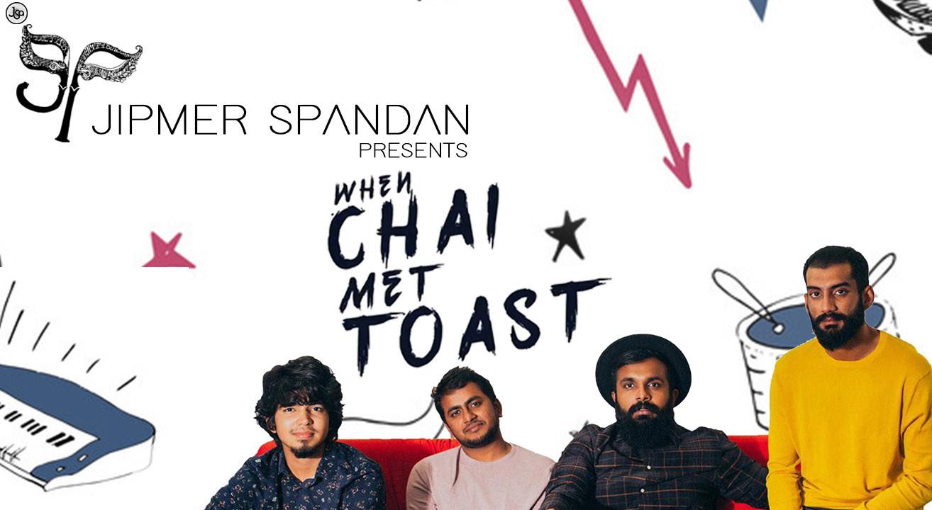 Book When Chai Met Toast At Jipmer Spandan 2019 (Sep