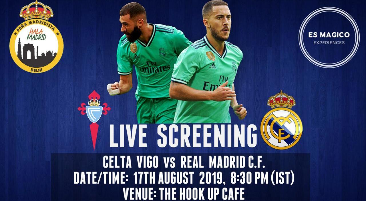 Celta Vigo V Real Madrid La Liga Screening