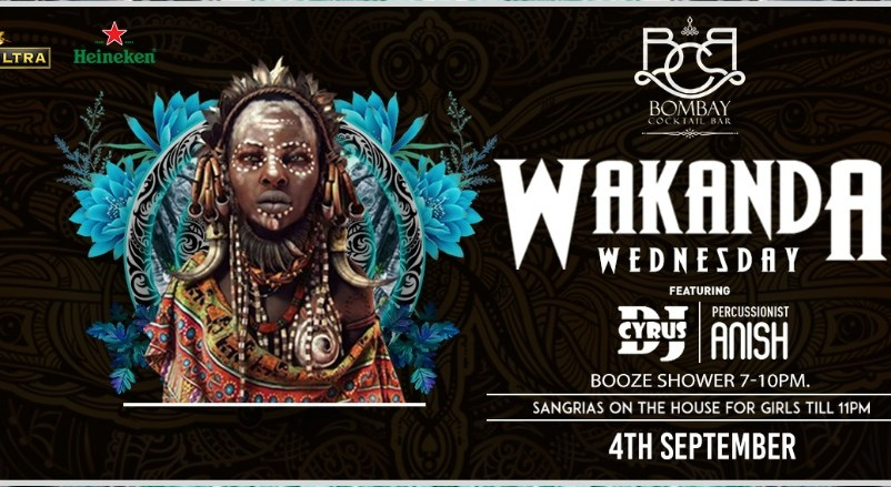 Book 4 Wakanda Wednesday Ft Dj Cyrus Mumbai (Sep 2019