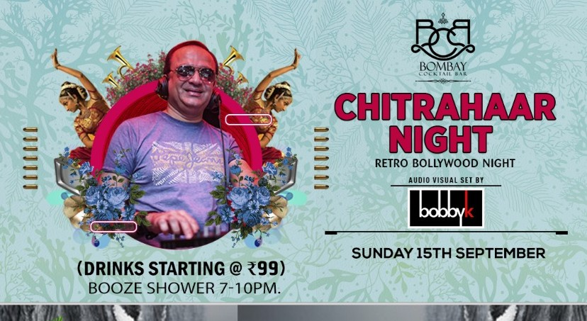 Book Chitrahaar Retro Bollywood Night Ft Dj Bobby K (Sep