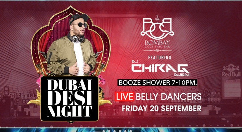 Book Dubai Desi Night Ft Dj Chirag Live Belly Dancer (Sep