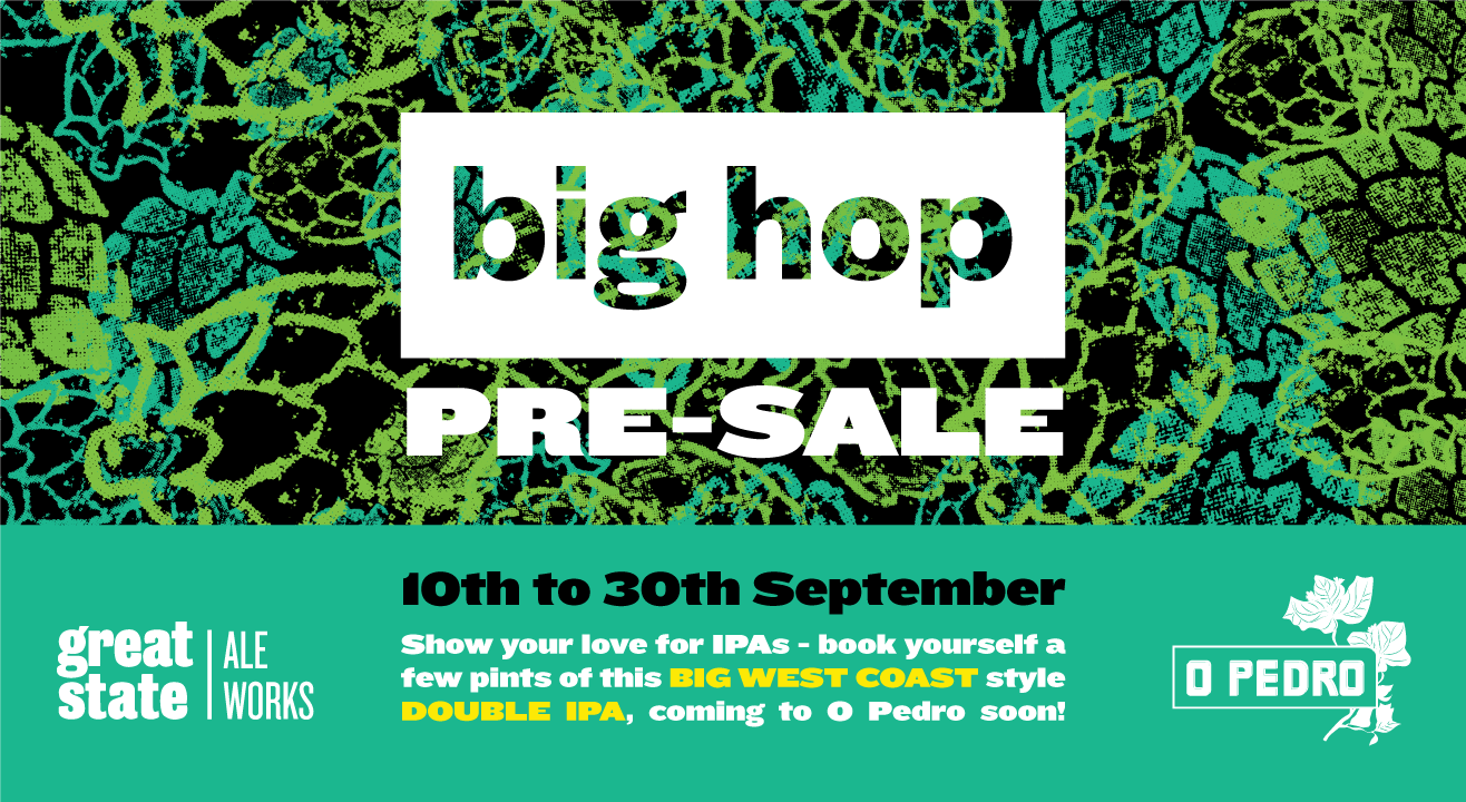 Book Big Hop Pre Sale Great State Ale Works X O Pedro (Sep