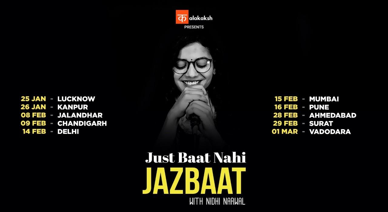 Just Baat Nahi Jazbaat With Nidhi Narwal   Delhi