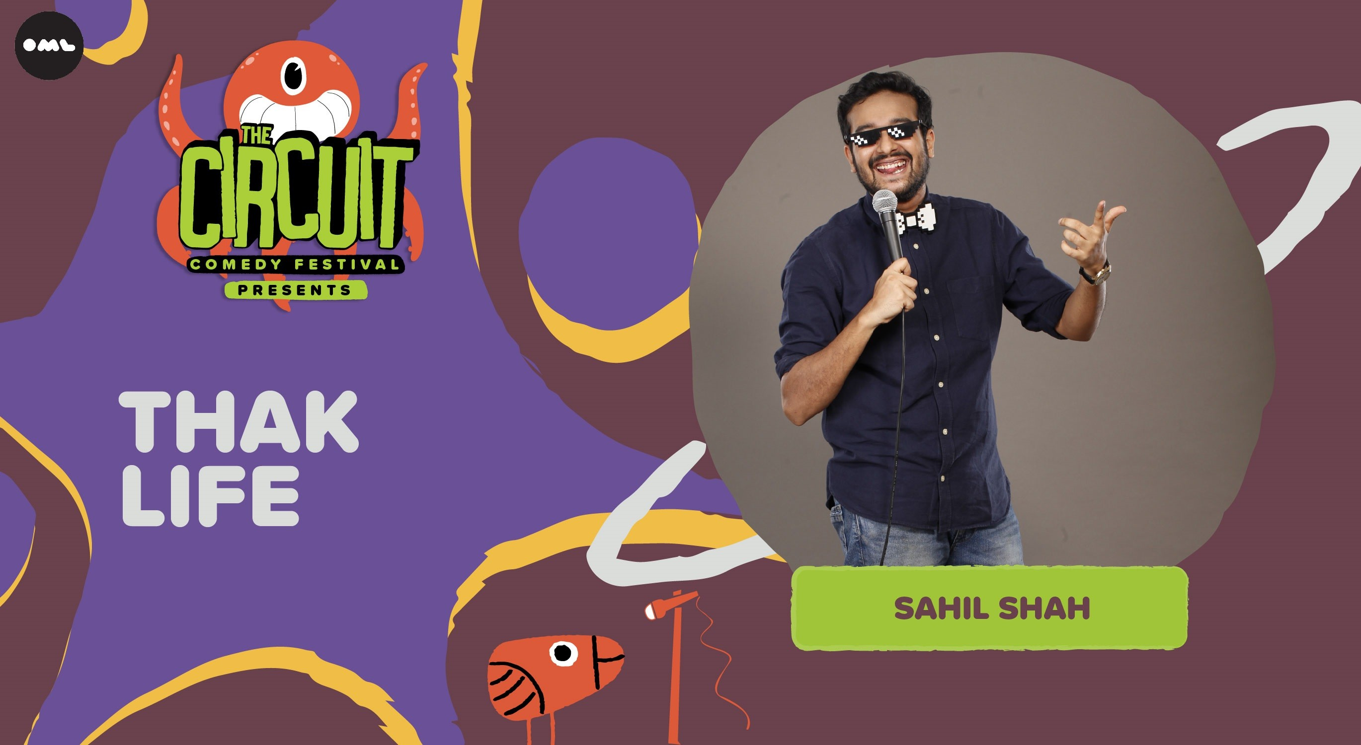 Thak Life by Sahil Shah | The Circuit Comedy Festival, Bengaluru
