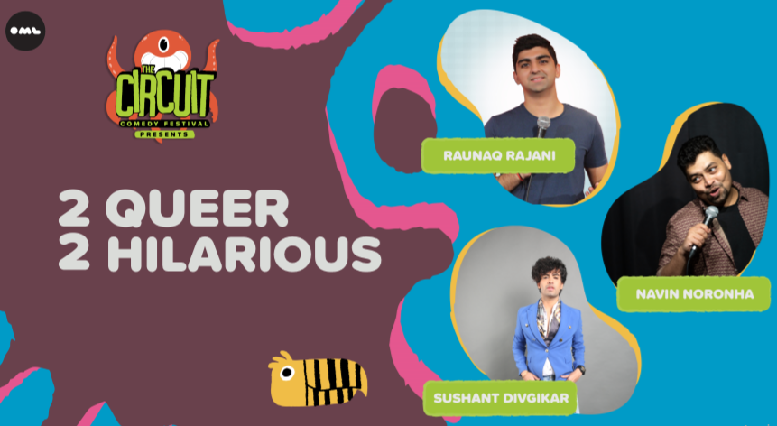2 Queer 2 Hilarious | The Circuit Comedy Festival, Bengaluru
